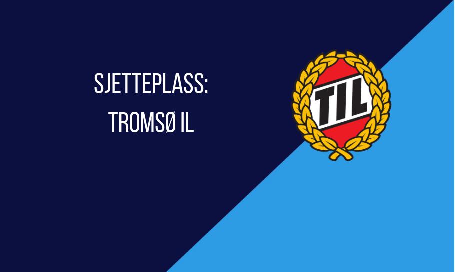 sjetteplass tromsø tabelltips 2019
